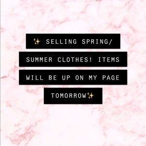 Other - SPRING & SUMMER CLOTHES COMING SOON💖